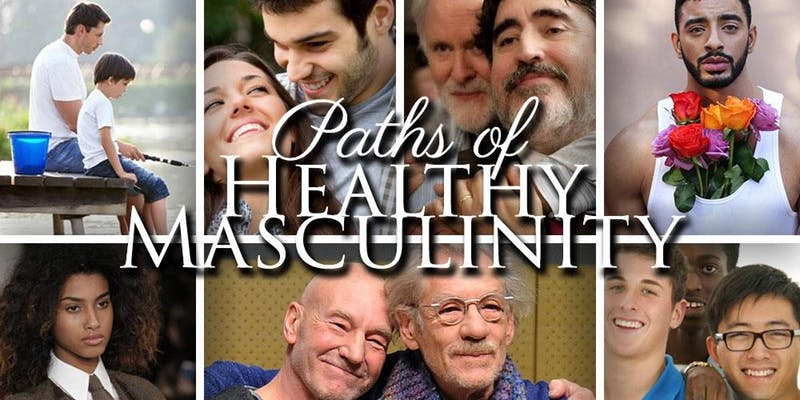 Paths of Healthy Masculinity