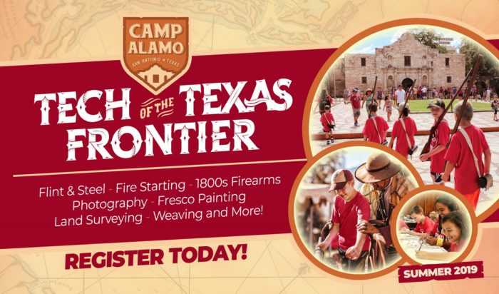 CAMP ALAMO – TECH OF THE TEXAS FRONTIER